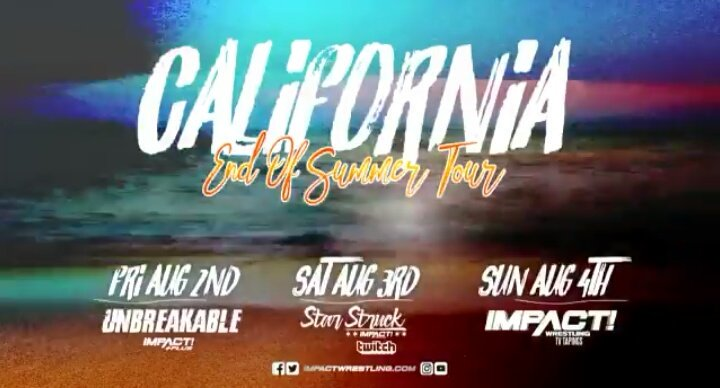 Impact Wrestling's California Summer Tour
